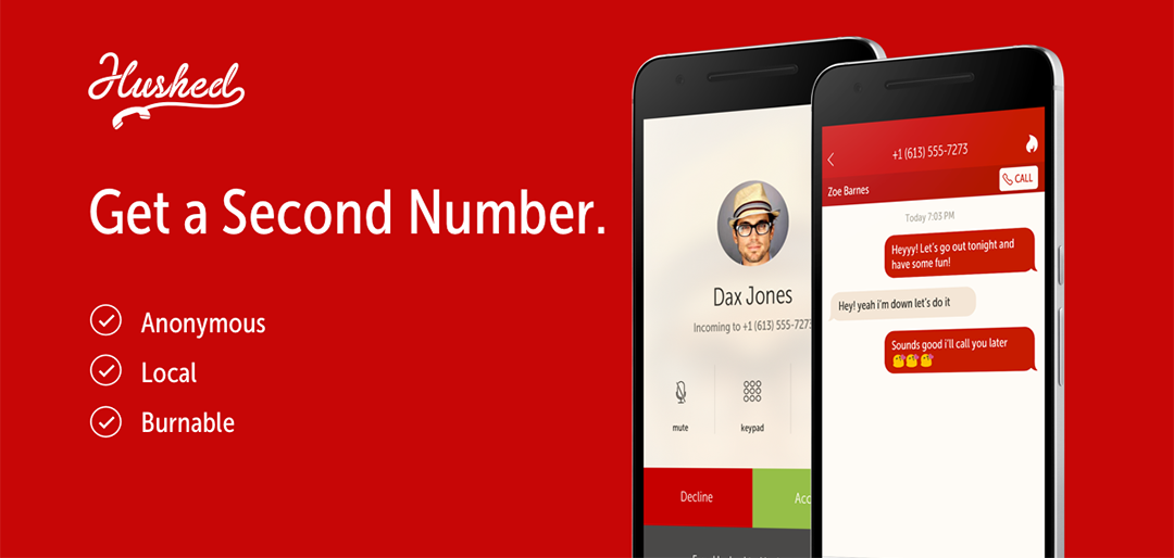 Hushed. For $24.95 - Add A Second Phone Number To Your Smartphone!